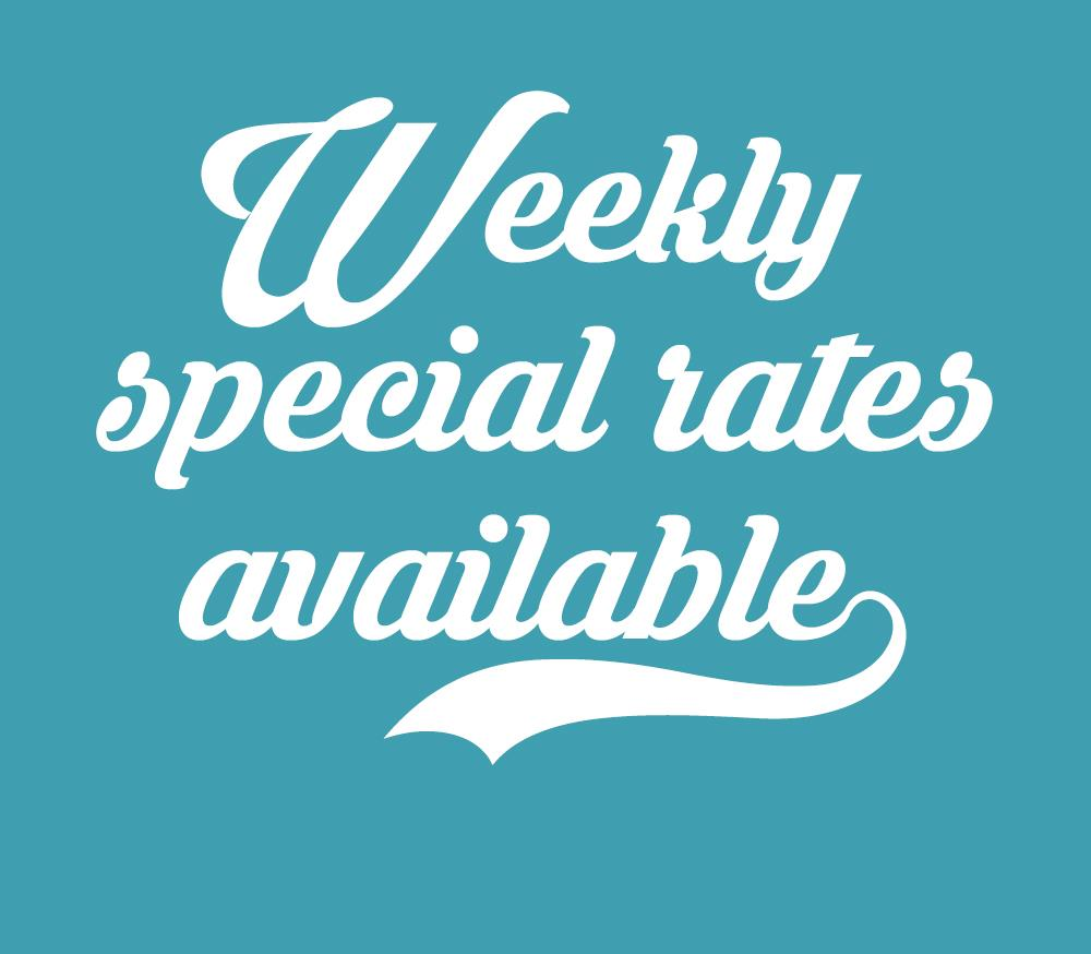 Weekly special rates available